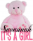 It's a Girl bear - Savannah