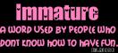 immature definition