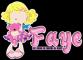 Faye,My peace of Heaven on Earth